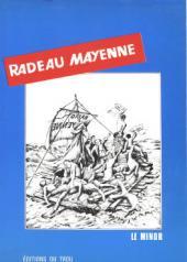 Radeau Mayenne - Tome 1