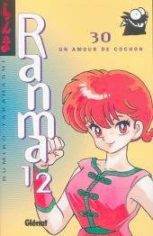 Ranma 1/2 -30- Un Amour de cochon