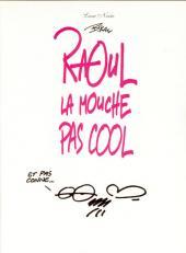 Raoul la mouche pas cool