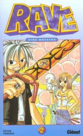 Rave -2- Tome 2