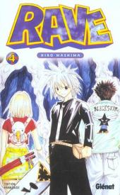 Rave -4- Tome 4