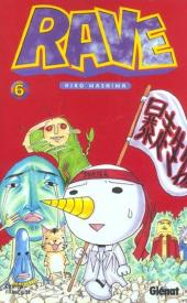 Rave -6- Tome 6