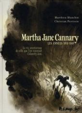 Martha Jane Cannary -1- Les années 1852-1869