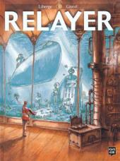 Relayer -1- Tome 1