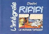 Rififi (Les aventures de) -INT- L'intégrale Rififi