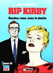 Rip Kirby -10- Rendez-vous avec le destin