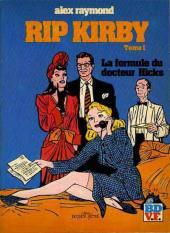 Rip Kirby -1a- L'affaire Faraday - La formule du Docteur Hicks