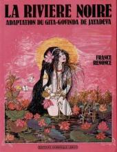 La rivière noire - Adaptation du Gita-Govinda de Jayadeva