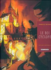 Le roi Cyclope -INT- Édition Intégrale