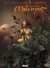 Le roman de Malemort - Tome INT