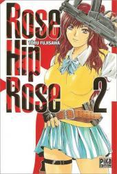 Rose Hip Rose -2- Volume 2