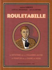 Rouletabille (Intégrale EP) -1- Le Mystère de la Chambre Jaune + le Parfum de la Dame en Noir