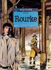 Rourke -1- La mort est toujours bonne