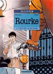 Rourke -2- Le Bon Dieu ne dort jamais