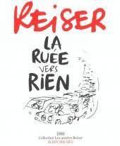Les années Reiser -7- La ruée vers rien