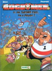 Les rugbymen -2- Si on gagne pas, on a perdu !