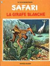 Safari (Vandersteen) -7- La girafe blanche