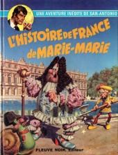 San-Antonio (Les Aventures du Commissaire) -6- L'histoire de France de Marie-Marie