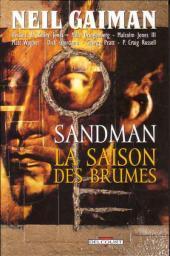 Sandman -4- La saison des brumes