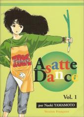 Asatte Dance -1- Volume 1 - Le Garçon le plus chanceux de Tokyo