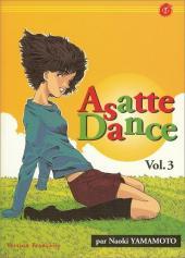 Asatte Dance -3- Volume 3 - Amours instantanés