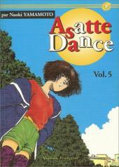 Asatte Dance -5- Volume 5 - Deux enfants, deux mamans mais un seul papa...