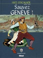 Sauvez Genève ! - 1602 l'escalade