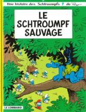 Les schtroumpfs -19- Le schtroumpf sauvage