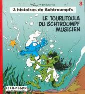 Schtroumpfs (3 histoires de) -3- Le tourlitoula du schtroumpf musicien