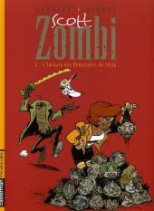 Scott Zombi -3- L'amicale des Réducteurs de Têtes