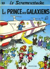 Le scrameustache -10- Le prince des Galaxiens