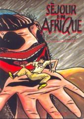 Séjour en Afrique - Tome 1