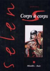 Selen présente... -17- Corps à corps