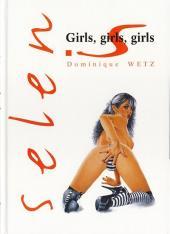 Selen présente... -HS- Girls, girls, girls