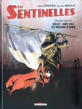 Les sentinelles (Breccia/Dorison) -1a- Juillet-août 1914, les moissons d'acier