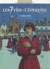 Les 7 vies de l'Épervier (Albums doubles France Loisirs) -7HS- La marque du condor / La genèse