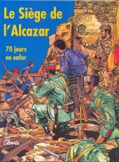 Le siège de l'Alcazar - 70 jours en enfer
