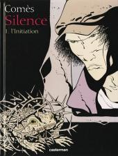 Silence -1- L'Initiation
