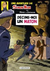 Simon Nian (Une aventure de) -1TT- Décime-moi un maton