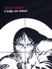 Sin City -7- L'enfer en retour