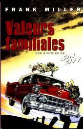 Sin City -5- Valeurs familiales