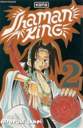 Shaman King -2- Un shaman bien dérangeant