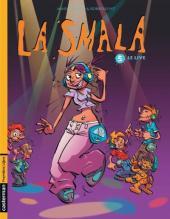 La smala -5- Le Live