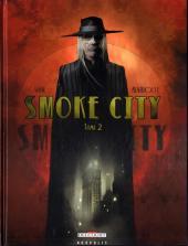 Smoke city -2- Tome 2