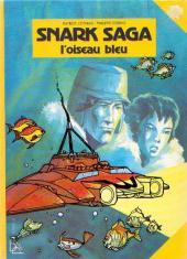 Snark saga -1- L'oiseau bleu