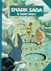 Snark saga -2- Le lapin blanc