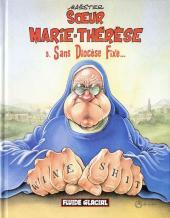 Sœur Marie-Thérèse -5- Sans Diocèse Fixe...