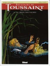 Souvenirs de Toussaint -4- La croix des vaches