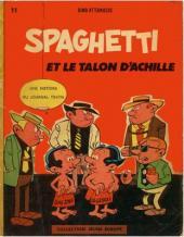 Spaghetti -2- Spaghetti et le talon d'Achille