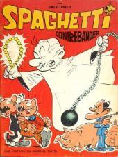 Spaghetti -10- Spaghetti contrebandier
